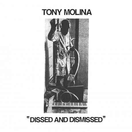 tony  molina album dissed and dismissed
