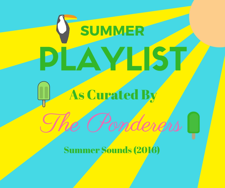 Ponderers_SummerPlaylist2016