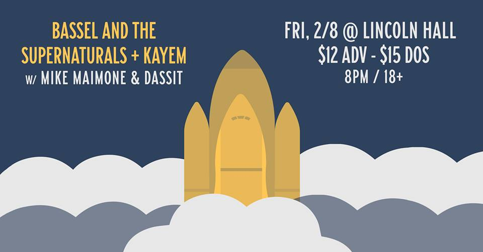 Event Bassel The Supernaturals Celebrate New Music Friday Feb 8